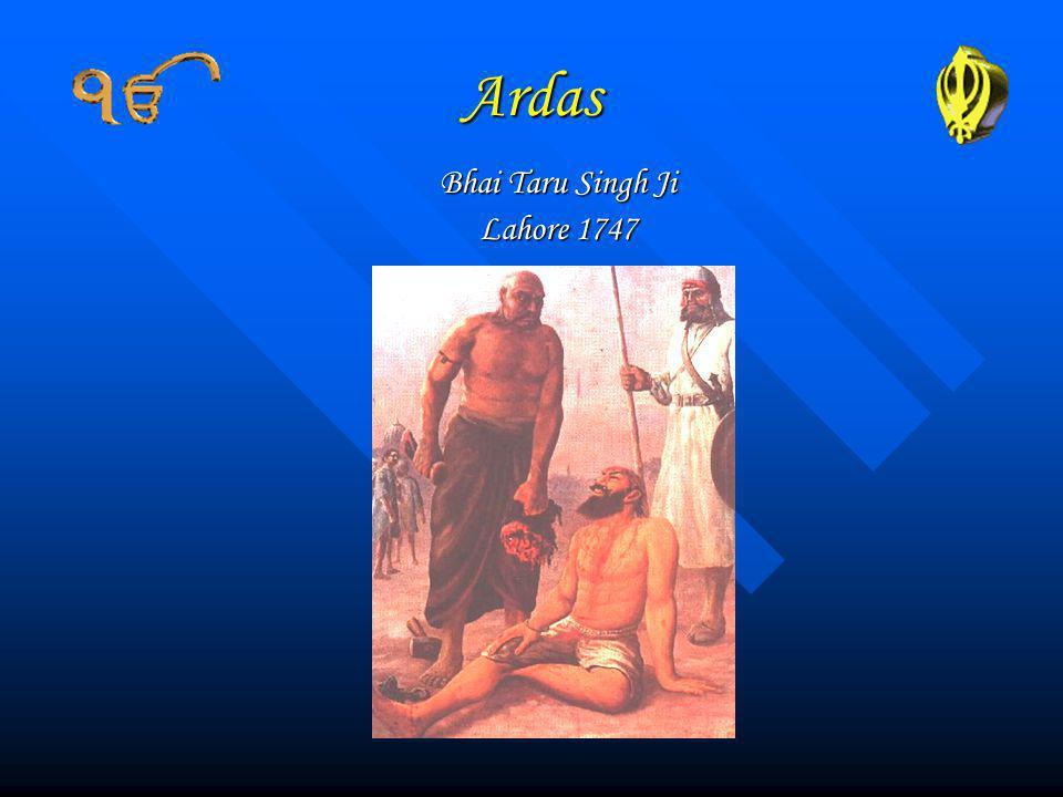 Ardas Bhai Taru Singh Ji Lahore 1747