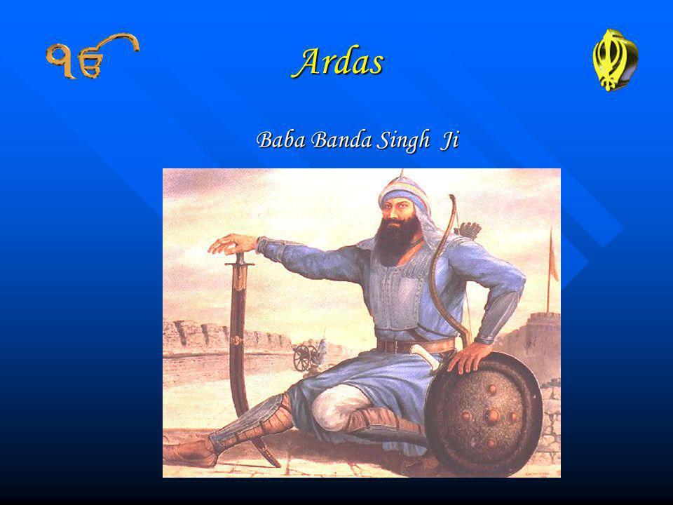 Ardas Baba Banda Singh Ji Baba Banda Singh Ji