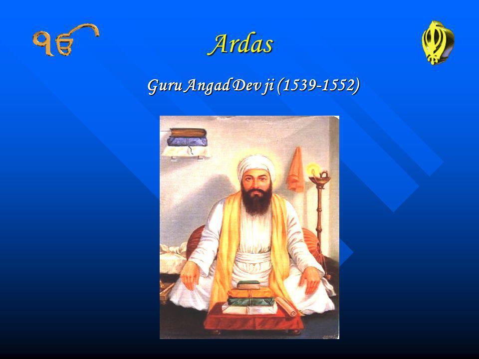 Ardas Guru Angad Dev ji (1539-1552)