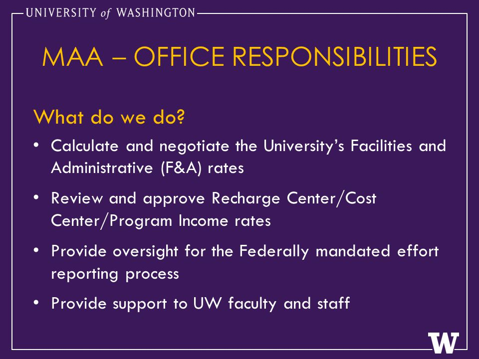 MAA – OFFICE RESPONSIBILITIES What do we do.