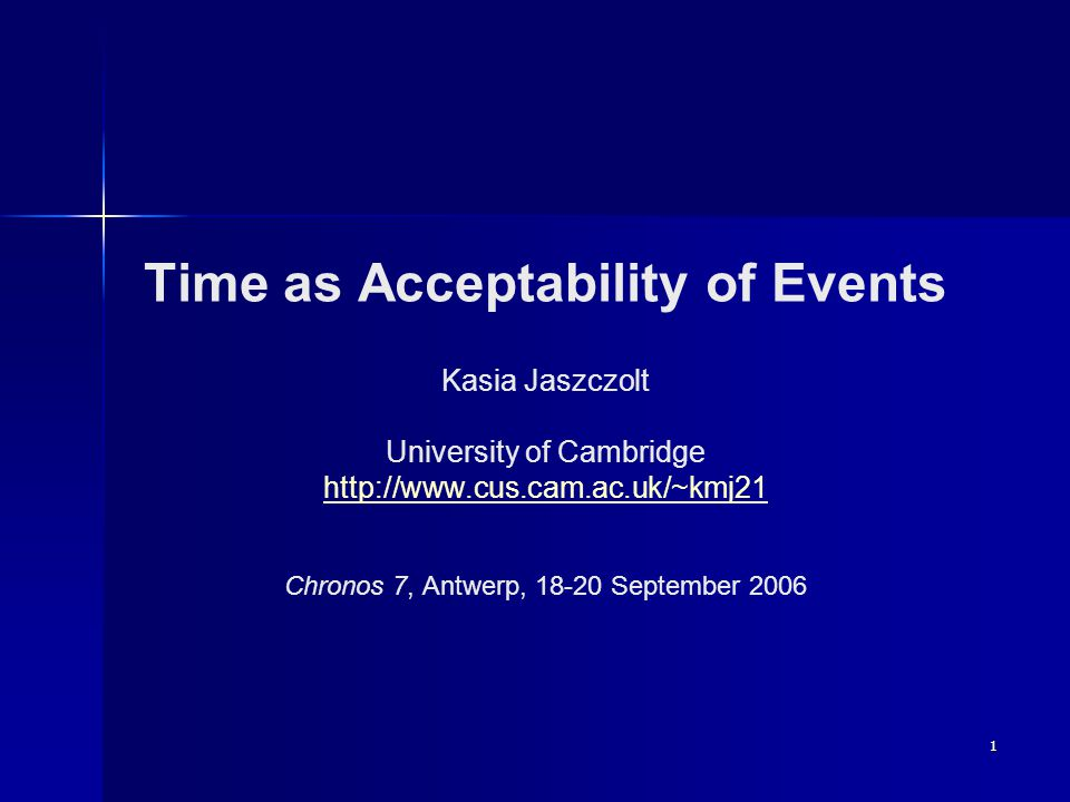 2 Summary Time as epistemic modality: a brief overview and summarized arguments Time as epistemic modality: a brief overview and summarized arguments Modality as degrees of acceptability of the conveyed proposition Modality as degrees of acceptability of the conveyed proposition Grice's Acc operator Grice's Acc operator Event for Default Semantics: ACC e Event for Default Semantics: ACC e Default Semantics: an introduction Default Semantics: an introduction A Default-Semantics analysis of temporality as modality A Default-Semantics analysis of temporality as modality