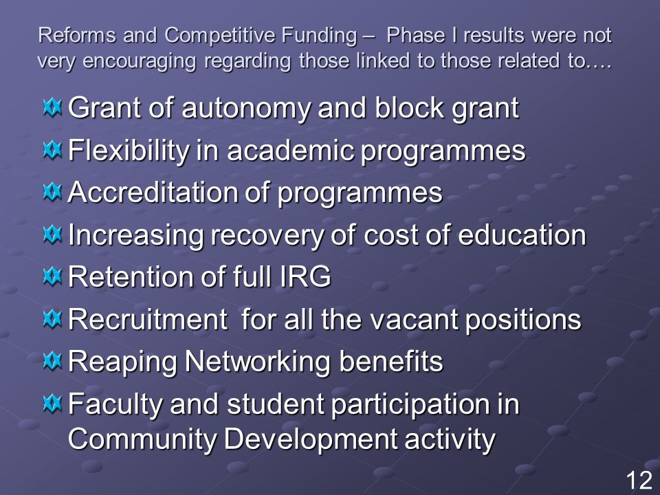 Reforms and Competitive Funding – Phase I results were not very encouraging regarding those linked to those related to….