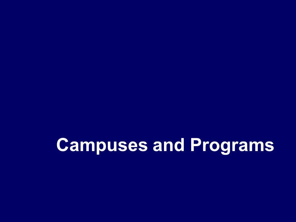 Campuses and Programs