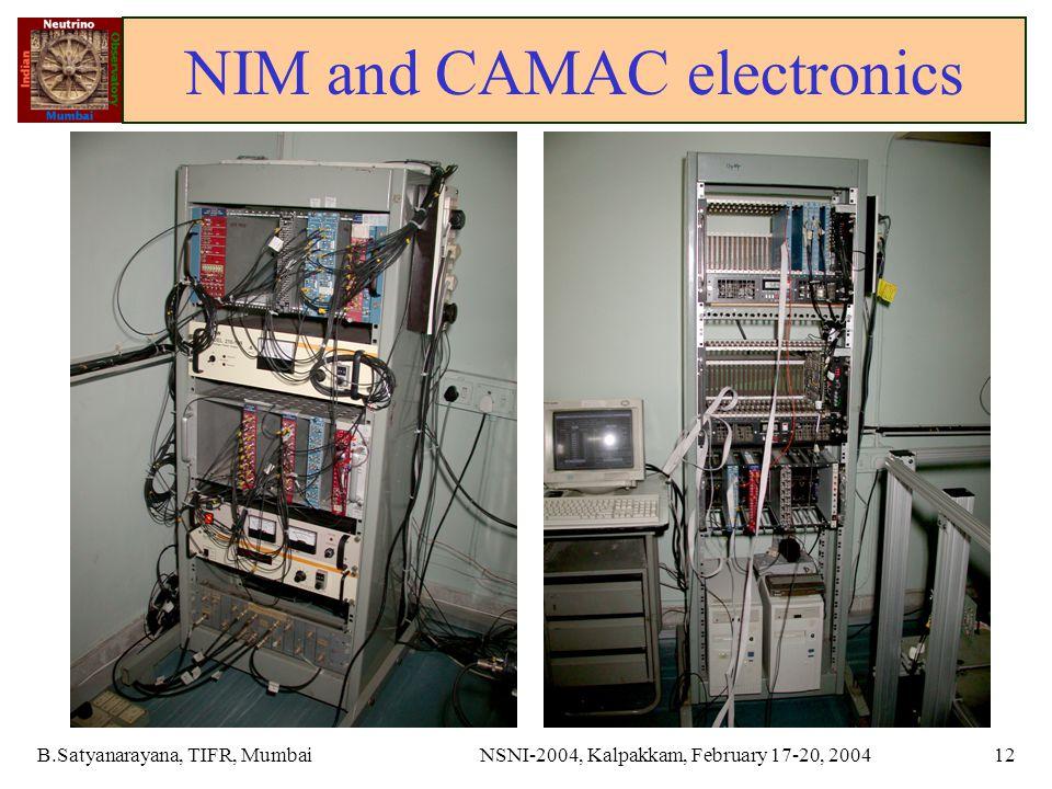 B.Satyanarayana, TIFR, MumbaiNSNI-2004, Kalpakkam, February 17-20, 200412 NIM and CAMAC electronics