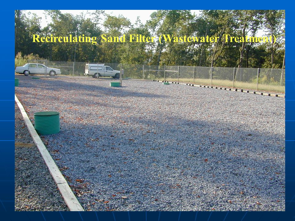 Recirculating Sand Filter (Wastewater Treatment)