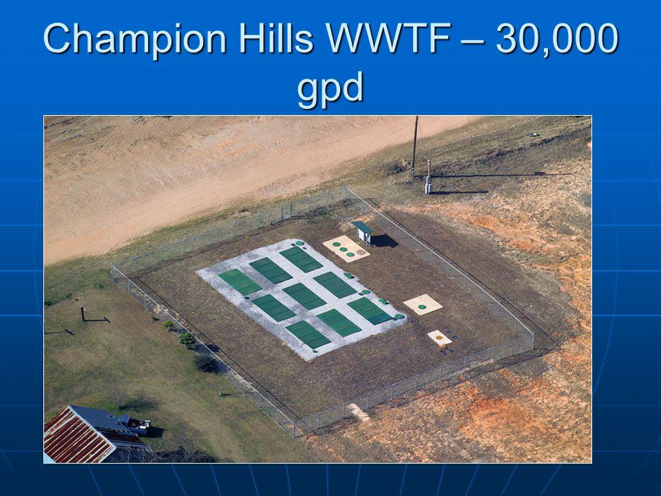 Champion Hills WWTF – 30,000 gpd