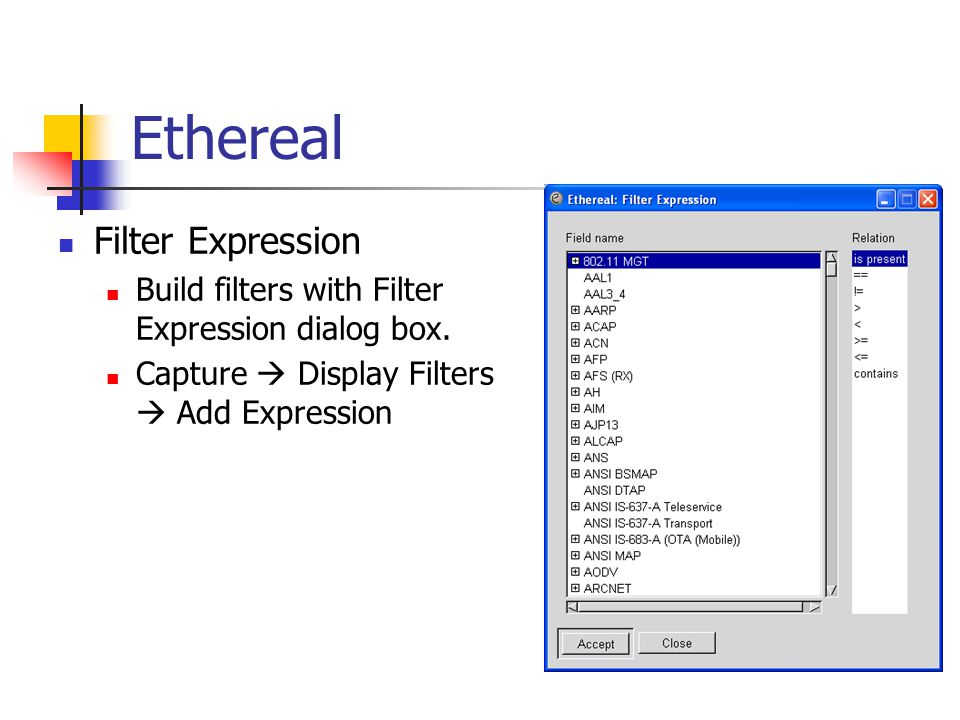 Ethereal Filter Expression Build filters with Filter Expression dialog box.