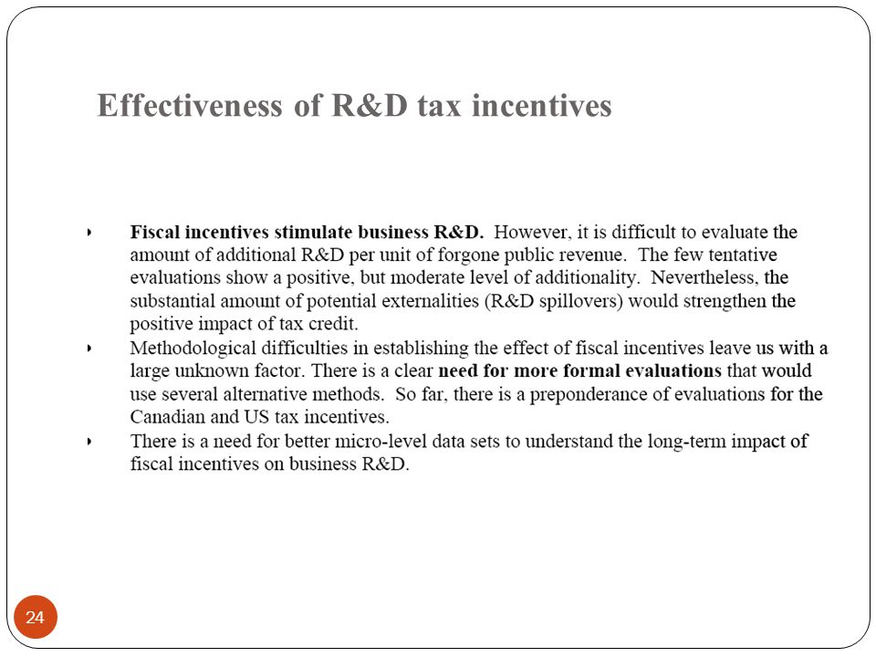 Effectiveness of R&D tax incentives 24