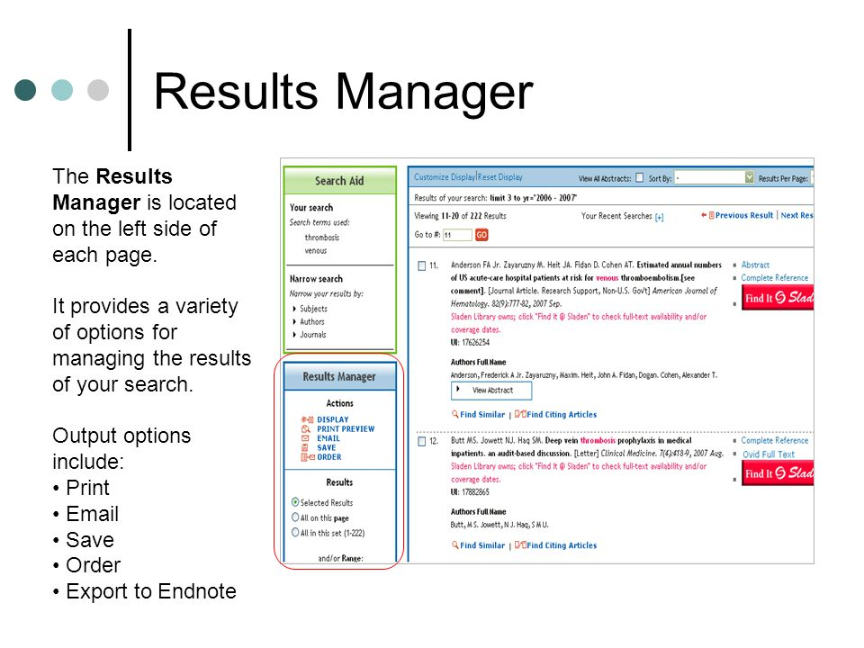 Results Manager The Results Manager is located on the left side of each page.