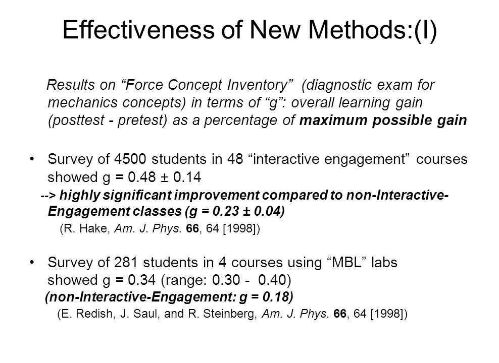 "Effectiveness of New Methods:(I) Results on ""Force Concept Inventory"" (diagnostic exam for mechanics concepts) in terms of ""g"": overall learning gain"