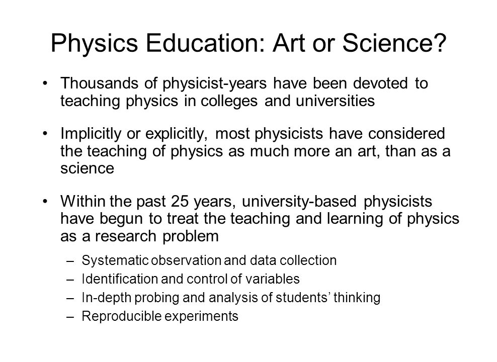 Physics Education: Art or Science.