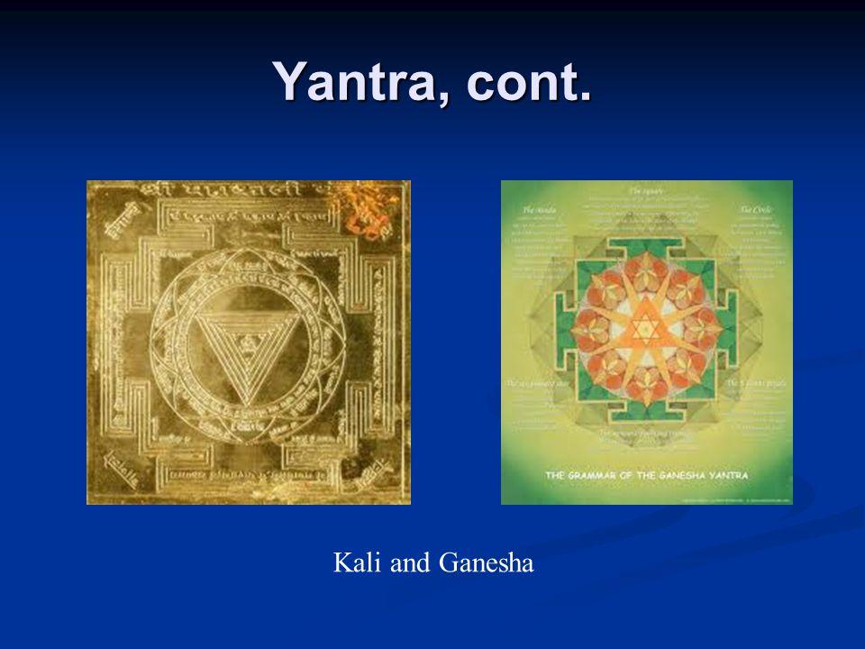Yantra, cont. Kali and Ganesha