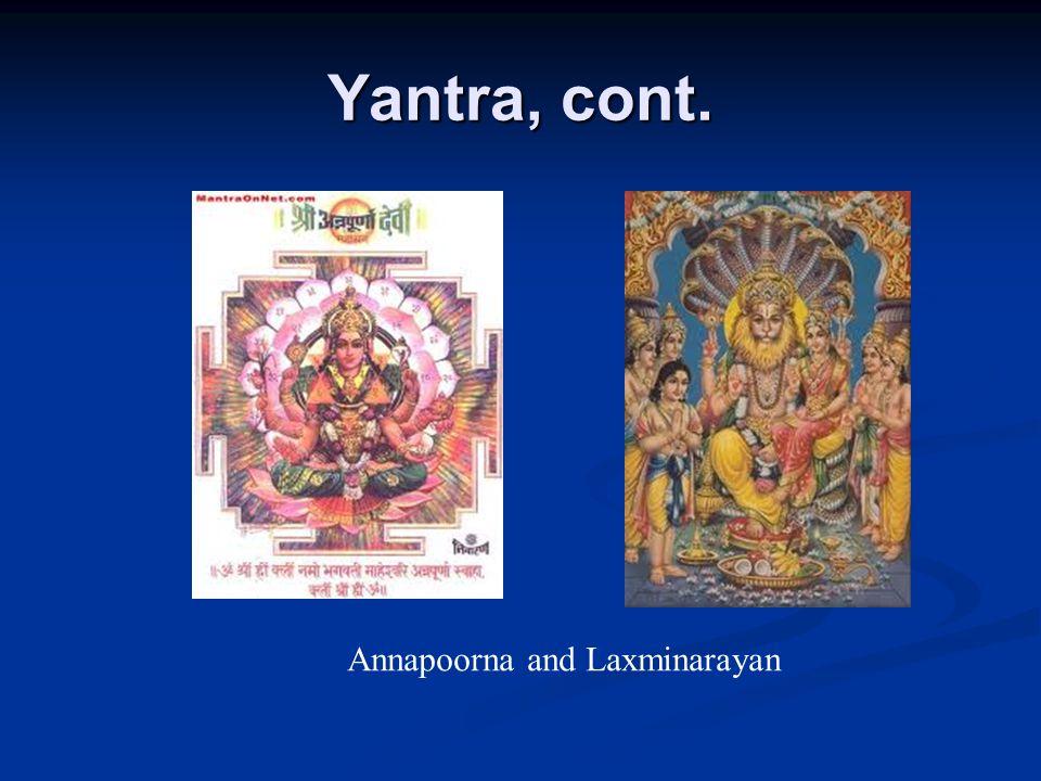 Yantra, cont. Annapoorna and Laxminarayan