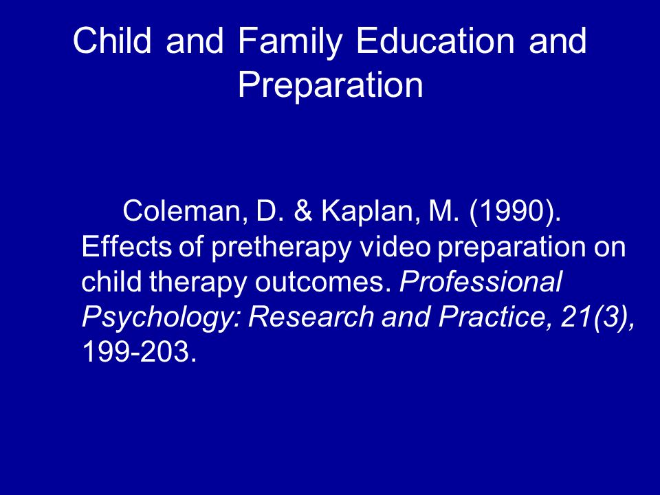 Child and Family Education and Preparation Coleman, D.