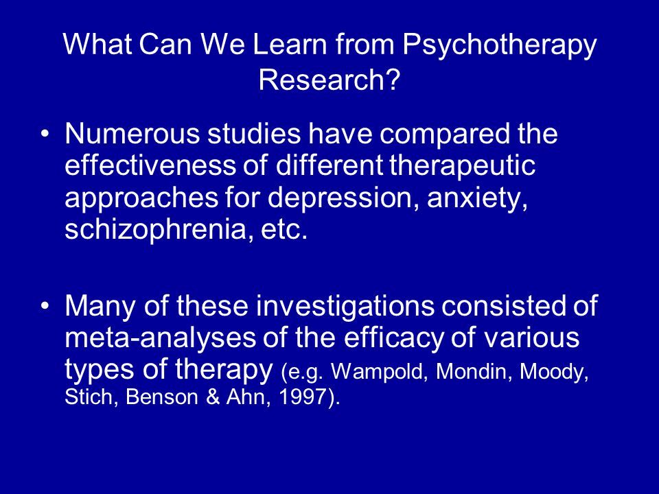 What Can We Learn from Psychotherapy Research.
