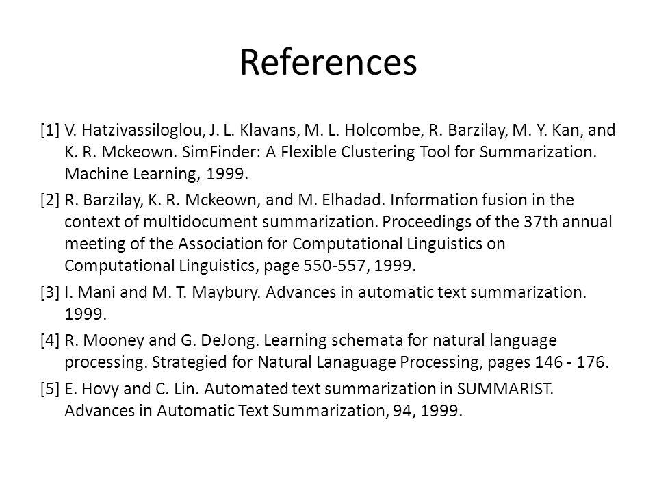 References [1] V. Hatzivassiloglou, J. L. Klavans, M.