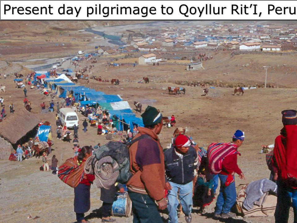 Present day pilgrimage to Qoyllur Rit'I, Peru