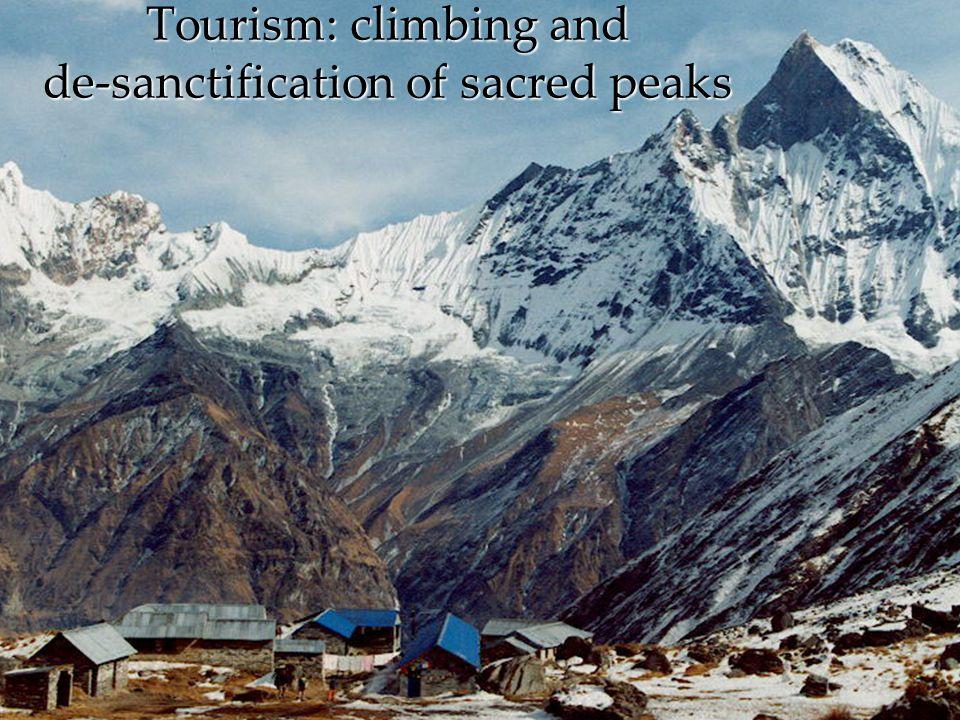 Tourism: climbing and de-sanctification of sacred peaks