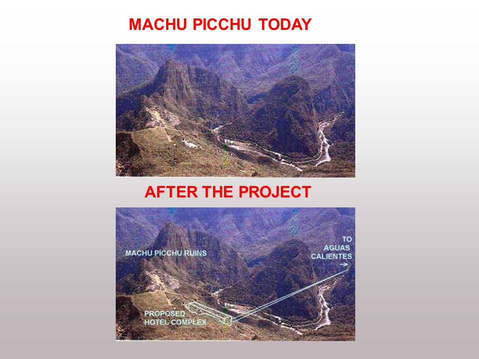 MACHU PICCHU TODAY AFTER THE PROJECT