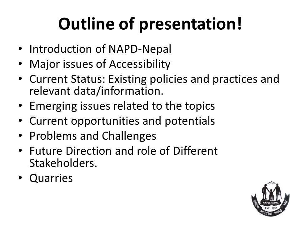 Outline of presentation.