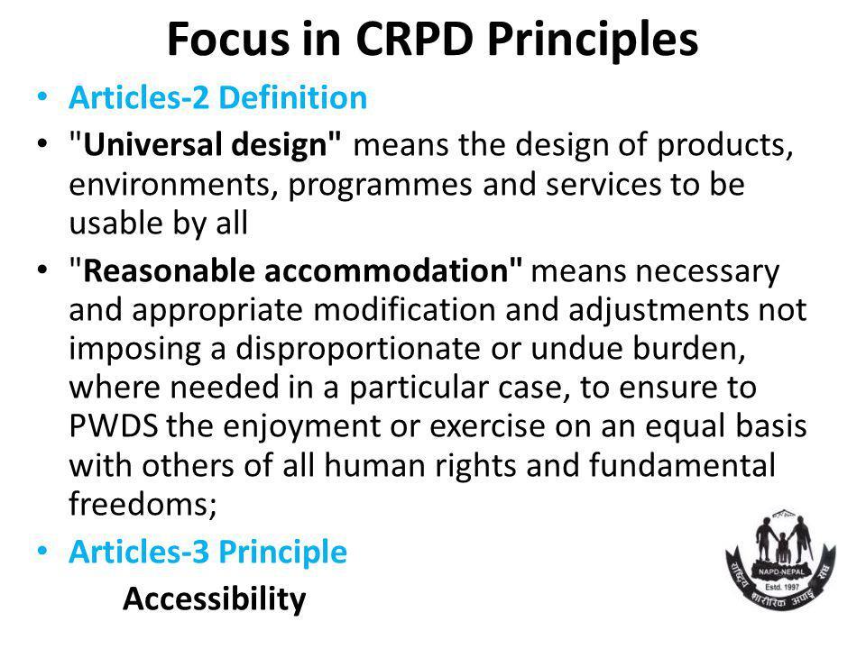 Focus in CRPD Principles Articles-2 Definition