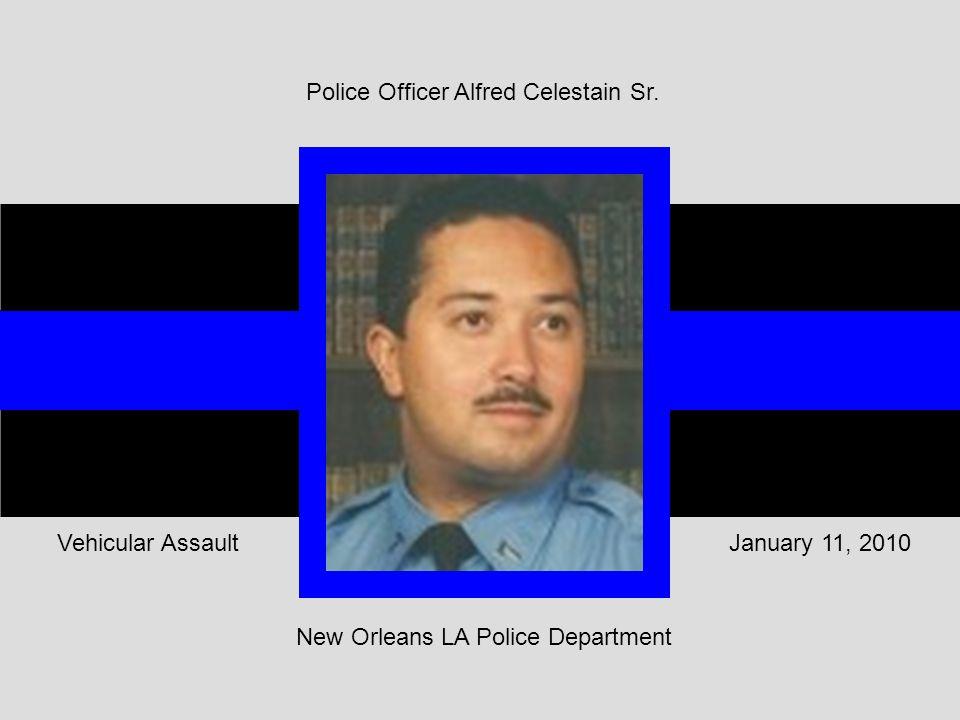 Police Officer Alfred Celestain Sr.
