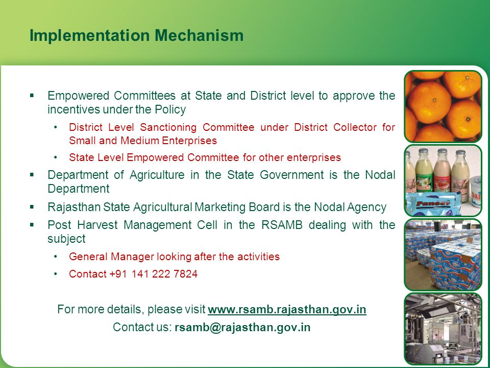 Implementation Mechanism  Empowered Committees at State and District level to approve the incentives under the Policy District Level Sanctioning Comm
