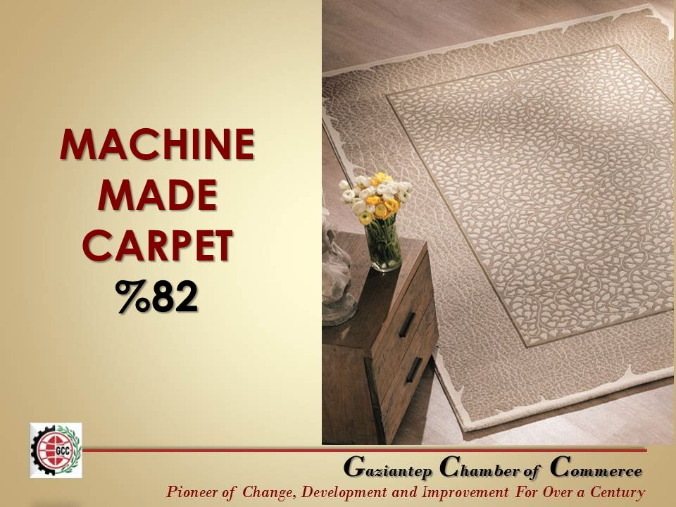 MACHINE MADE CARPET %82