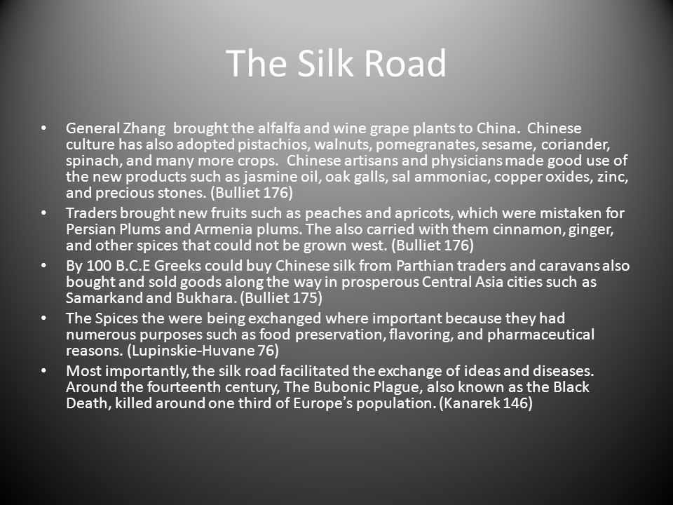 The Silk Road The main countries that traded in the Silk road were Southeastern Asia, China, and India.