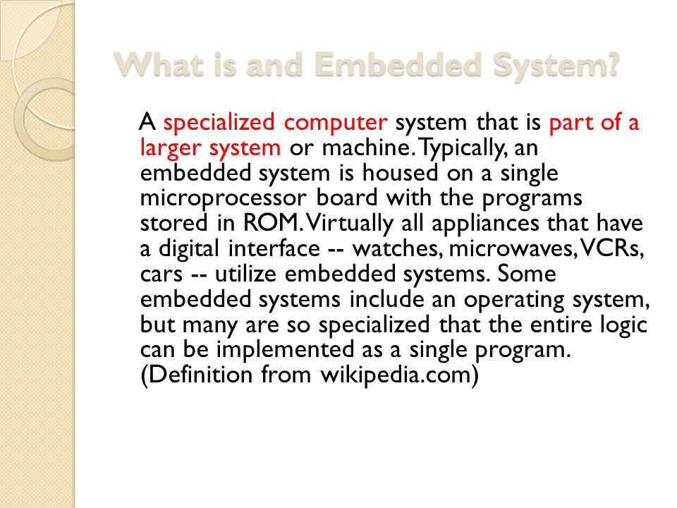 What is and Embedded System.