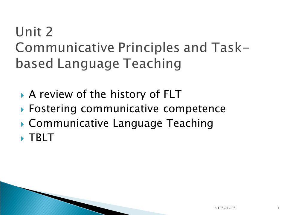 2015-1-152  The grammar-translation method  The direct method  The audio-lingual method  The functional-notional syllabus  The communicative language teaching