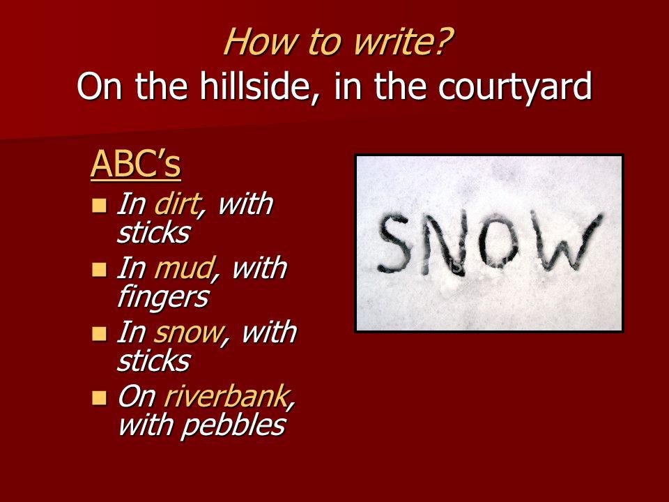 How to write.