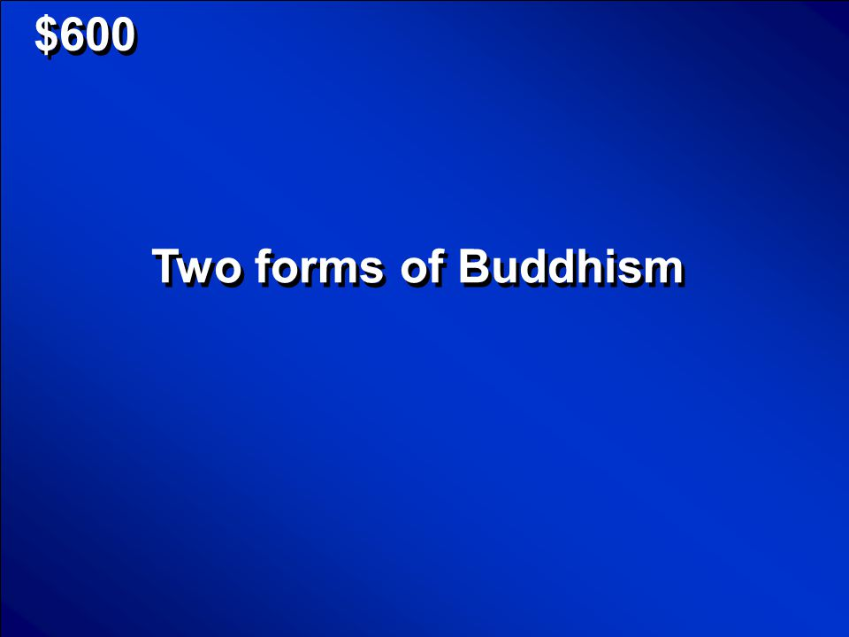 $600 Two forms of Buddhism