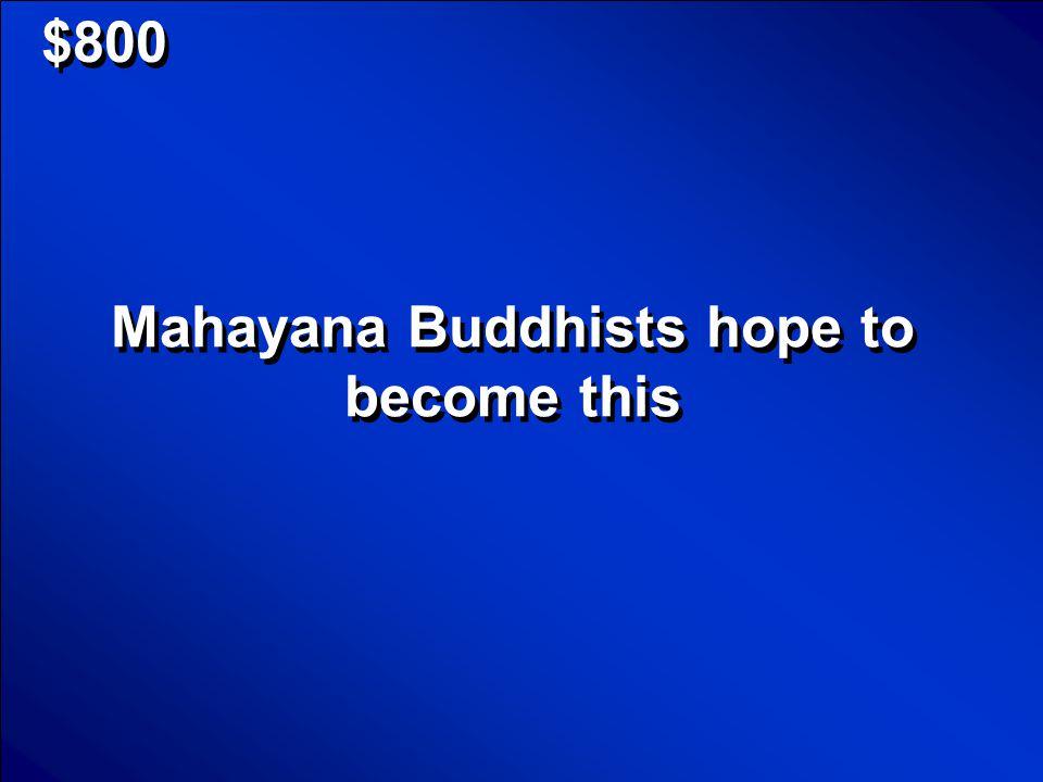 $600 Theravada and Mahayana Scores