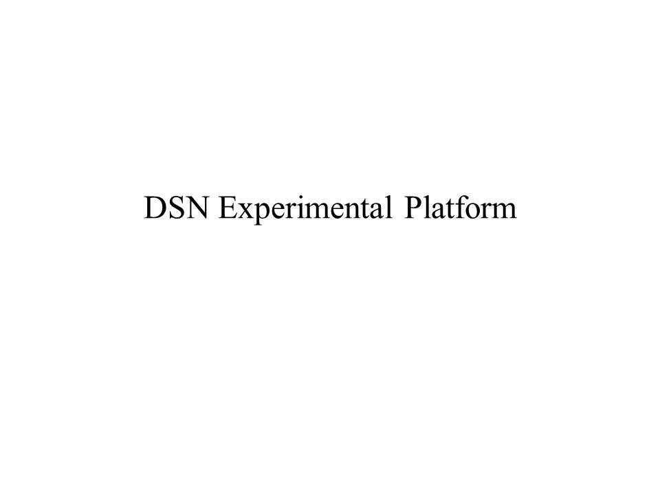 DSN Experimental Platform