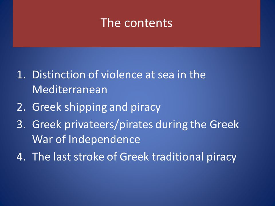 Kapodistrias Court of the sea There were 30 cases concerning piracy; piratical ships captured by Admiral Miaoulis in the north Aegean.
