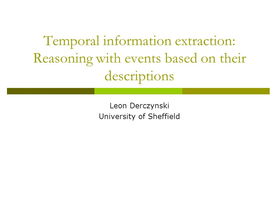 TEA  Temporal Expression Anchorer: Han, Gates & Levin at CMU.