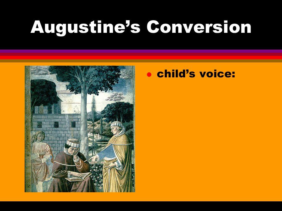 Augustine's Conversion l child's voice: