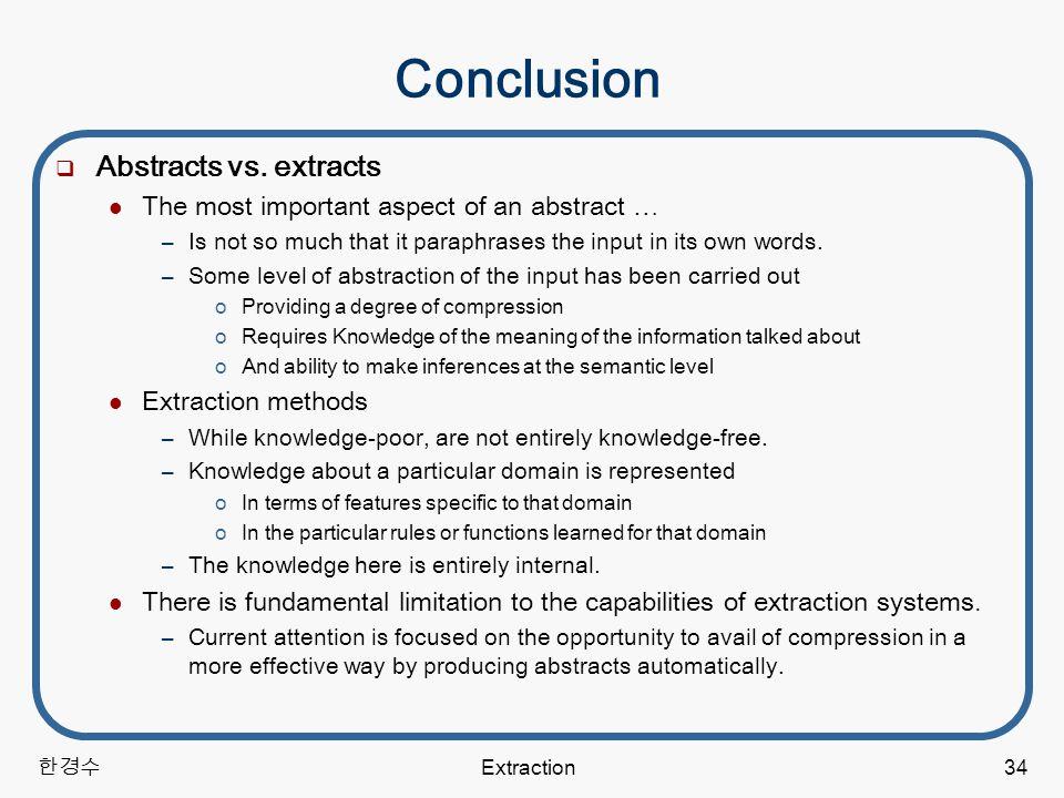 한경수 Extraction34 Conclusion  Abstracts vs.