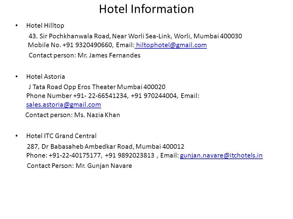 Hotel Information Hotel Hilltop 43.
