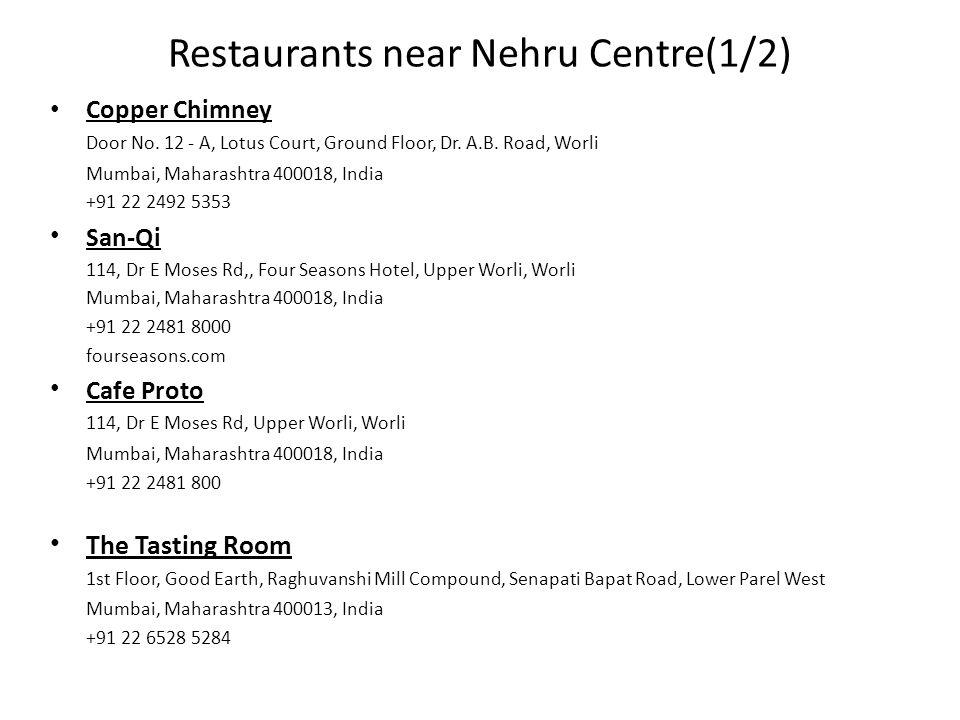 Restaurants near Nehru Centre(1/2) Copper Chimney Door No.