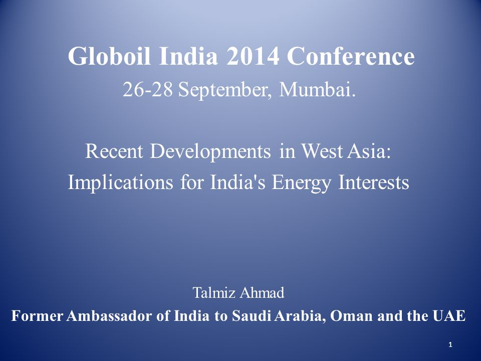 Globoil India 2014 Conference 26-28 September, Mumbai.
