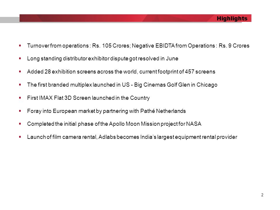 2 Highlights  Turnover from operations : Rs. 105 Crores; Negative EBIDTA from Operations : Rs.