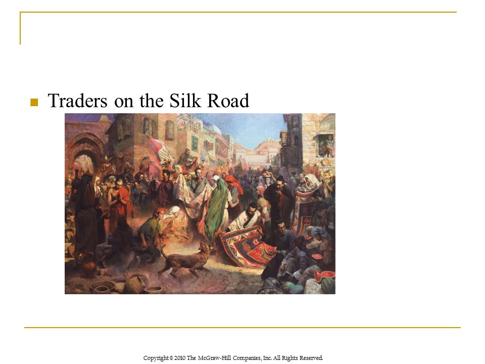 Traders on the Silk Road