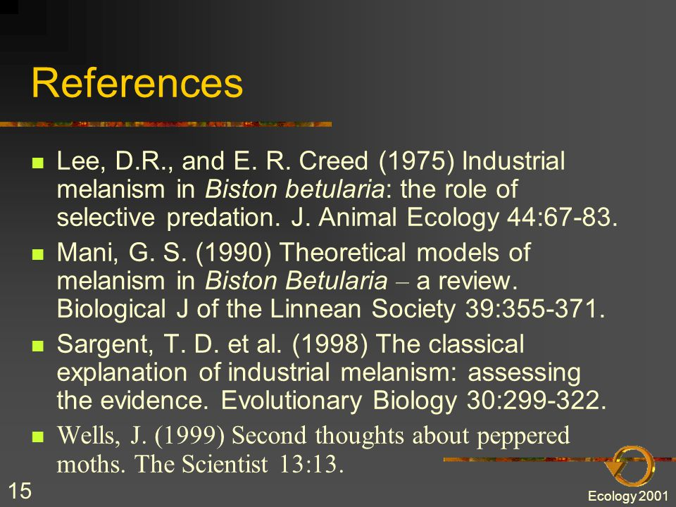 Ecology 2001 14 References Berry, R. J.