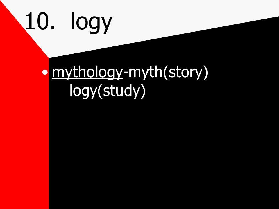 10. logy study