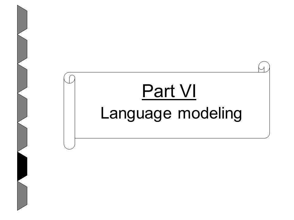 Part VI Language modeling