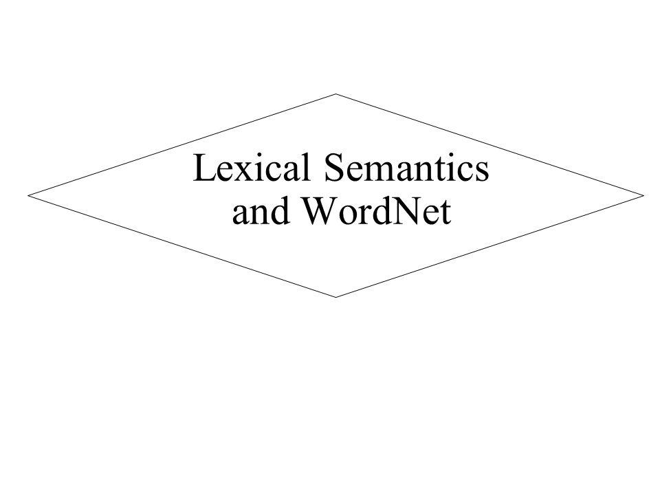 Lexical Semantics and WordNet