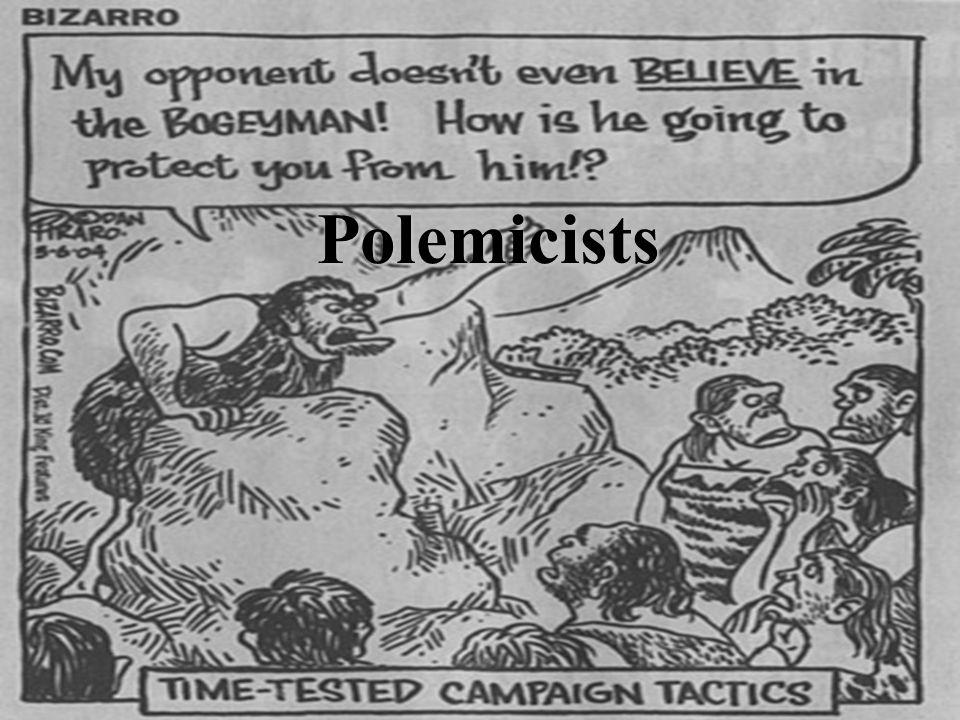 Polemicists
