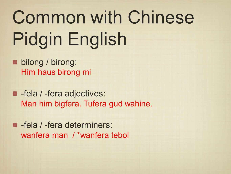 Common English-derived words conjunctions: olsem, sapos, taim, orait Olsem hanahana pau...